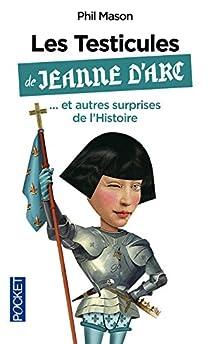 Phil Mason - Les Testicules De Jeanne D'Arc