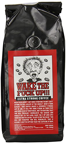 Wake the F'Up Uncensored Coffee, Original Extra Strong, 1 Pound (Best Strong Coffee Brand)