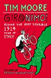 """Gironimo! - Riding the Very Terrible 1914 Tour of Italy"" av Tim Moore"