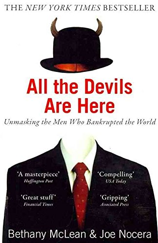 Download [(All the Devils are Here: Unmasking the Men Who Bankrupted the World)] [Author: Bethany McLean] published on (July, 2011) ebook