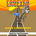 Forever England Audiobook by David Luddington Narrated by Joel Froomkin