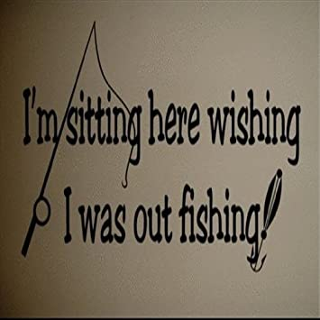 Choose Color V and T Gifts Work Is For People Who Don/'t Know How To Fish Funny Fishing Saying Phrase Decal