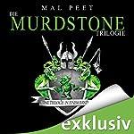 Die Murdstone-Trilogie: Eine Trilogie in einem Band | Mal Peet
