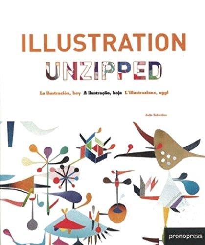 Illustration Unzipped (Inglese) Copertina flessibile – 1 ott 2012 Julia Schonlau Promopress 8492810610 Art / Techniques / Drawing