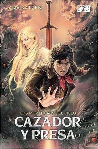 Cazador y presa: Volume 1 (Los moradores del cielo): Amazon.es ...