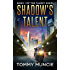 Shadow's Talent (The Talent Show Book 1)
