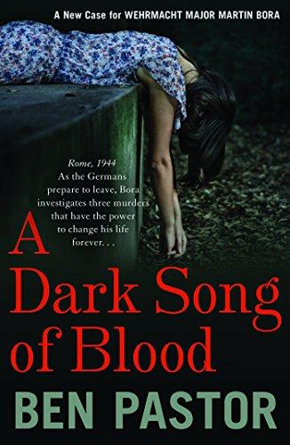 A Dark Song of Blood (Martin Bora Book 3)