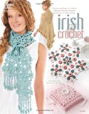 Irish Crochet, Kathryn White, 1596353694