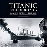 img - for Titanic in Photographs (Titanic Collection) by Daniel Klistorner (2011-09-14) book / textbook / text book
