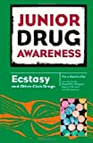 Ecstasy and Other Club Drugs, Tara Koellhoffer, 0791096971
