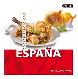 España. Cocina Tradicional Cocina tradicional española: Amazon.es: Everest: Libros