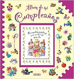 Álbum de mi cumpleaños: TODOLIBRO: 9788490371015: Amazon.com ...