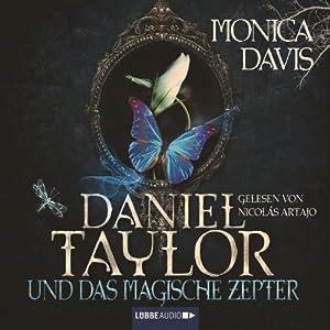 Daniel Taylor und das magische Zepter (Daniel Taylor 3) Hörbuch