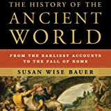#1: The History of the Ancient World: From the Earliest Accounts to the Fall of Rome