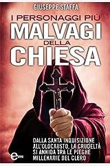 I personaggi più malvagi della Chiesa (eNewton Saggistica) (Italian Edition) Kindle Edition