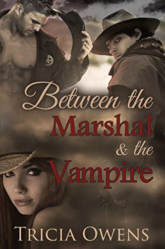 (Between the Marshal & the Vampire )