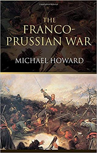 Amazon.com: The Franco-Prussian War: The German Invasion of France ...