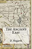 img - for The Ancient East book / textbook / text book