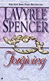 Forgiving, LaVyrle Spencer, 0515108030