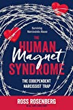 img - for The Human Magnet Syndrome: The Codependent Narcissist Trap book / textbook / text book