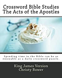 Crossword Bible Studies - The Acts of the Apostles: King James Version