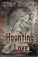 A Haunting Love Paperback