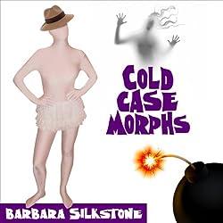 Cold Case Morphs