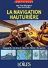 Comprendre la navigation hauturière par Béquignon