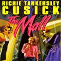 The Mall Audiobook by Richie Tankersley Cusick Narrated by Tara Sands