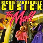 The Mall | Richie Tankersley Cusick