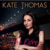 The Core: Equilibrium, Book 1 | Kate Thomas