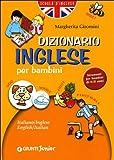 Dizionario d'inglese : per bambini