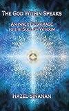 The God Within Speaks, Hazel Sinanan, 1452580804