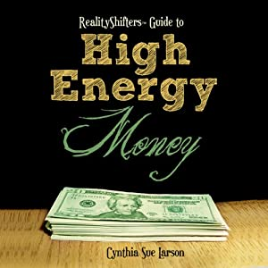 RealityShifters Guide to High Energy Money Audiobook