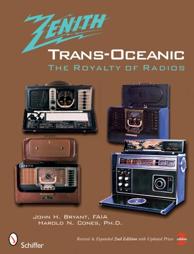 Zenith Trans-Oceanic: The Royalty of Radios (Trans Oceanic Radio)