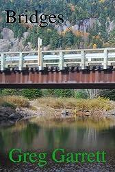 """Bridges: A Short Story"""