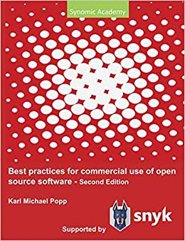 Best Practices For Commercial Use Of Open Source Software Business Models Processes And Tools For Managing Open Source Software 2nd Edition Popp Karl Michael 9783750403093 Amazon Com Books