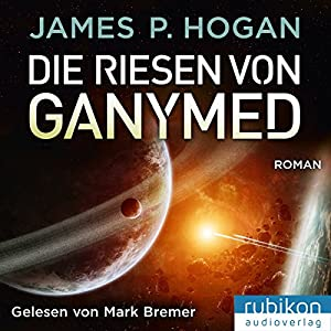 Die Riesen von Ganymed (Riesen-Trilogie 2) Audiobook