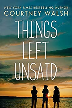 Things Left Unsaid by [Walsh, Courtney]