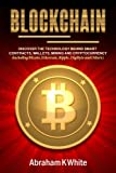 img - for Blockchain: Discover the Technology behind Smart Contracts, Wallets, Mining and Cryptocurrency (including Bitcoin, Ethereum, Ripple, Digibyte and Others) book / textbook / text book