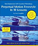 Total Immersion Freestyle: Perpetual Motion Freestyle in 10 Lessons