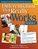 Differentiation That Really Works in Science, Rebecca Pierce and Cheryll M. Adams, 159363837X