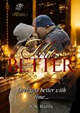 Mo' Better (The Crew Book 2)
