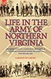 Life in the Army of Northern Virgini, Carlton McCarthy, 1846775566