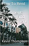 How To Rent An Apartment: How To Find an Apartment Guide