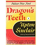 [ DRAGON'S TEETH I (WORLD'S END #5) ] By Sinclair, Upton ( Author) 2001 [ Paperback ]