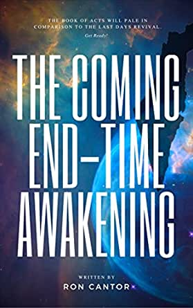 The Coming End-Time Awakening: Biblical Proof that there is a Great Move of  God during the Great Tribulation