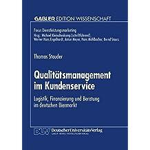 Qualitätsmanagement im Kundenservice: Logistik, Finanzierung und Beratung im deutschen Biermarkt