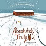 Absolutely Truly: A Pumpkin Falls Mystery | Heather Vogel Frederick