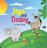 Jago and Delang, Mannon Rodd, 1477408436